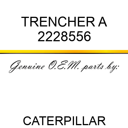TRENCHER A 2228556