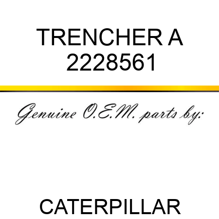 TRENCHER A 2228561