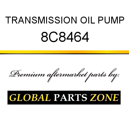 8C8464 TRANSMISSION OIL PUMP fit CATERPILLAR 3412, 10SU, 10U