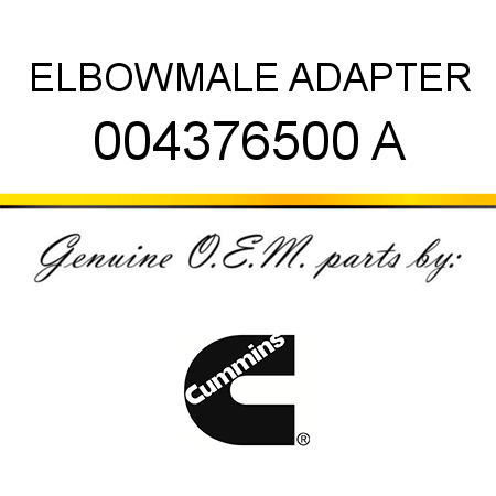 ELBOW,MALE ADAPTER 004376500 A