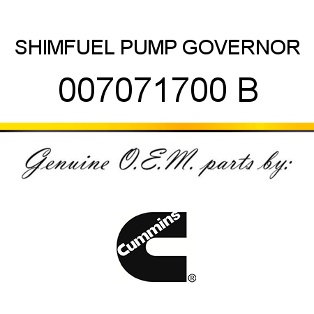 SHIM,FUEL PUMP GOVERNOR 007071700 B