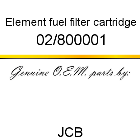 Element, fuel filter, cartridge 02/800001