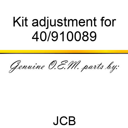 Kit adjustment for 40/910089