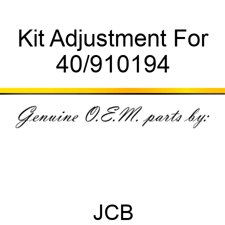 Kit Adjustment For 40/910194