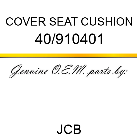 COVER SEAT CUSHION 40/910401