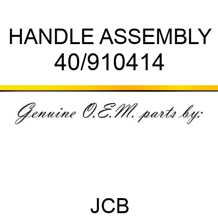 HANDLE ASSEMBLY 40/910414