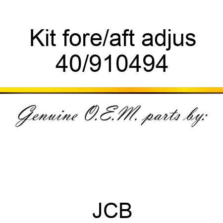 Kit fore/aft adjus 40/910494