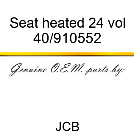 Seat heated 24 vol 40/910552