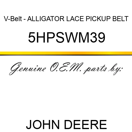 V-Belt - ALLIGATOR LACE, PICKUP BELT 5HPSWM39