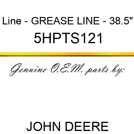 Line - GREASE LINE - 38.5