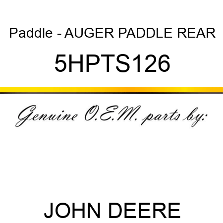 Paddle - AUGER PADDLE REAR 5HPTS126