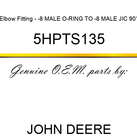 Elbow Fitting - -8 MALE O-RING TO -8 MALE JIC 90° 5HPTS135