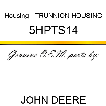 Housing - TRUNNION HOUSING 5HPTS14