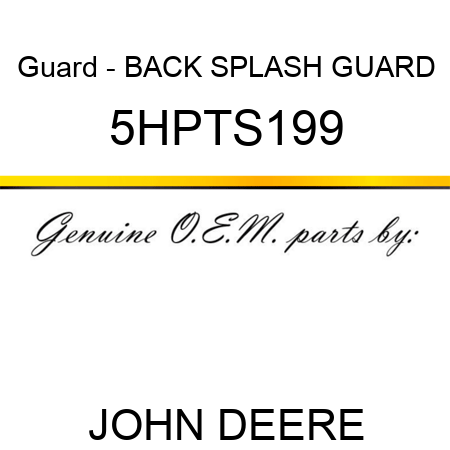 Guard - BACK SPLASH GUARD 5HPTS199