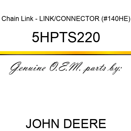 Chain Link - LINK/CONNECTOR (#140HE) 5HPTS220