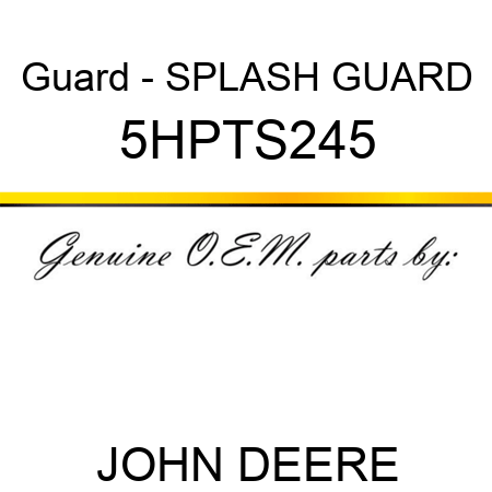 Guard - SPLASH GUARD 5HPTS245