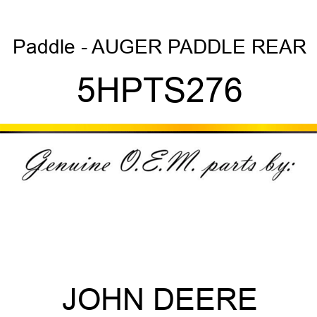Paddle - AUGER PADDLE REAR 5HPTS276