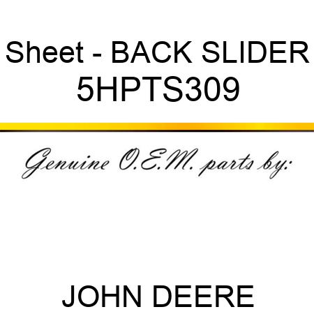 Sheet - BACK SLIDER 5HPTS309