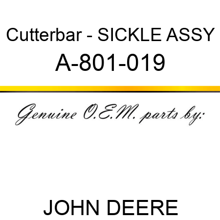 Cutterbar - SICKLE ASSY A-801-019