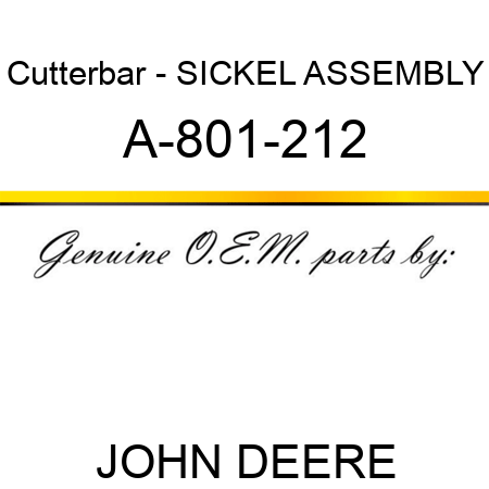 Cutterbar - SICKEL ASSEMBLY A-801-212