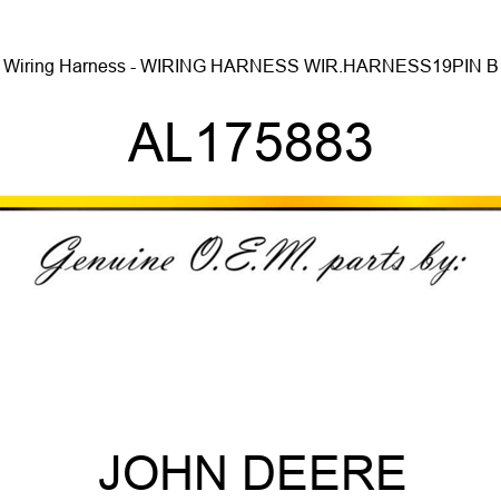 AL175883 Wiring Harness - WIRING HARNESS, WIR.HARNESS,19PIN ... on