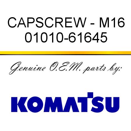CAPSCREW - M16 01010-61645