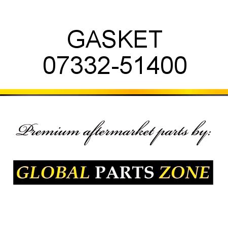 GASKET 733251400 fits KOMATSU 07332-51400