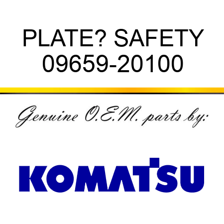 PLATE? SAFETY 09659-20100