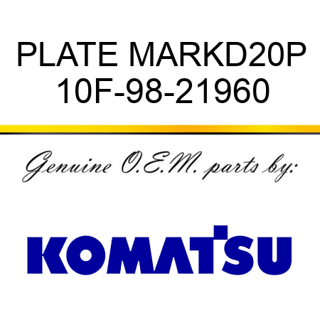 PLATE MARK,D20P 10F-98-21960