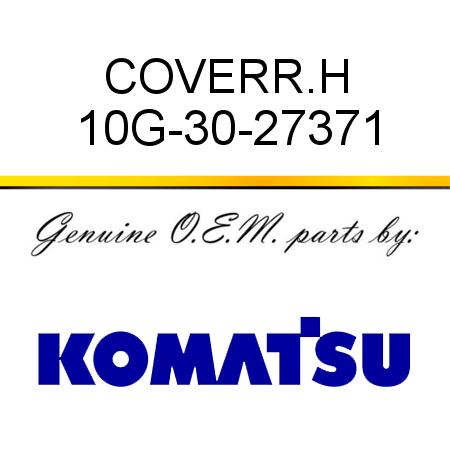COVER,R.H 10G-30-27371