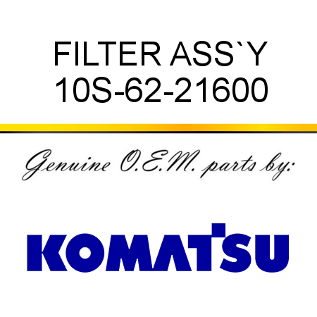 FILTER ASS`Y 10S-62-21600