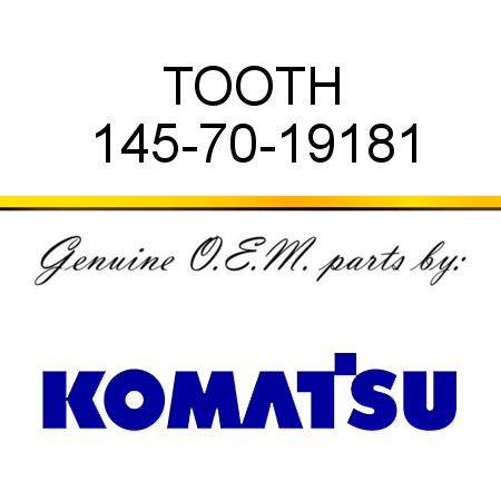 TOOTH 145-70-19181