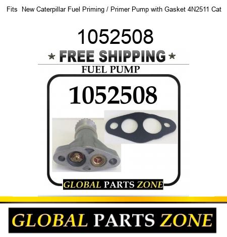 Fits  New Caterpillar Fuel Priming / Primer Pump with Gasket 4N2511 Cat 1052508