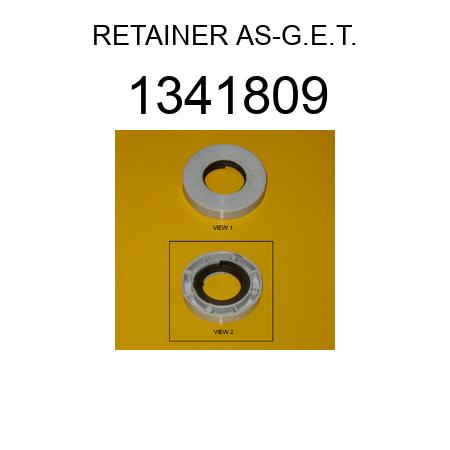 RETAINER AS-G.E.T. 1341809