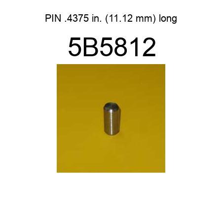 5B5812 PIN  4375 in  (11 12 mm) long fit CATERPILLAR D250E, D250E II