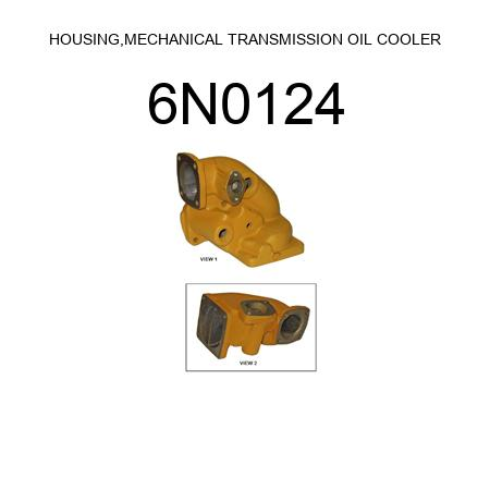 6N0124 HOUSING,MECHANICAL TRANSMISSION OIL COOLER (0S1617, 3B4505