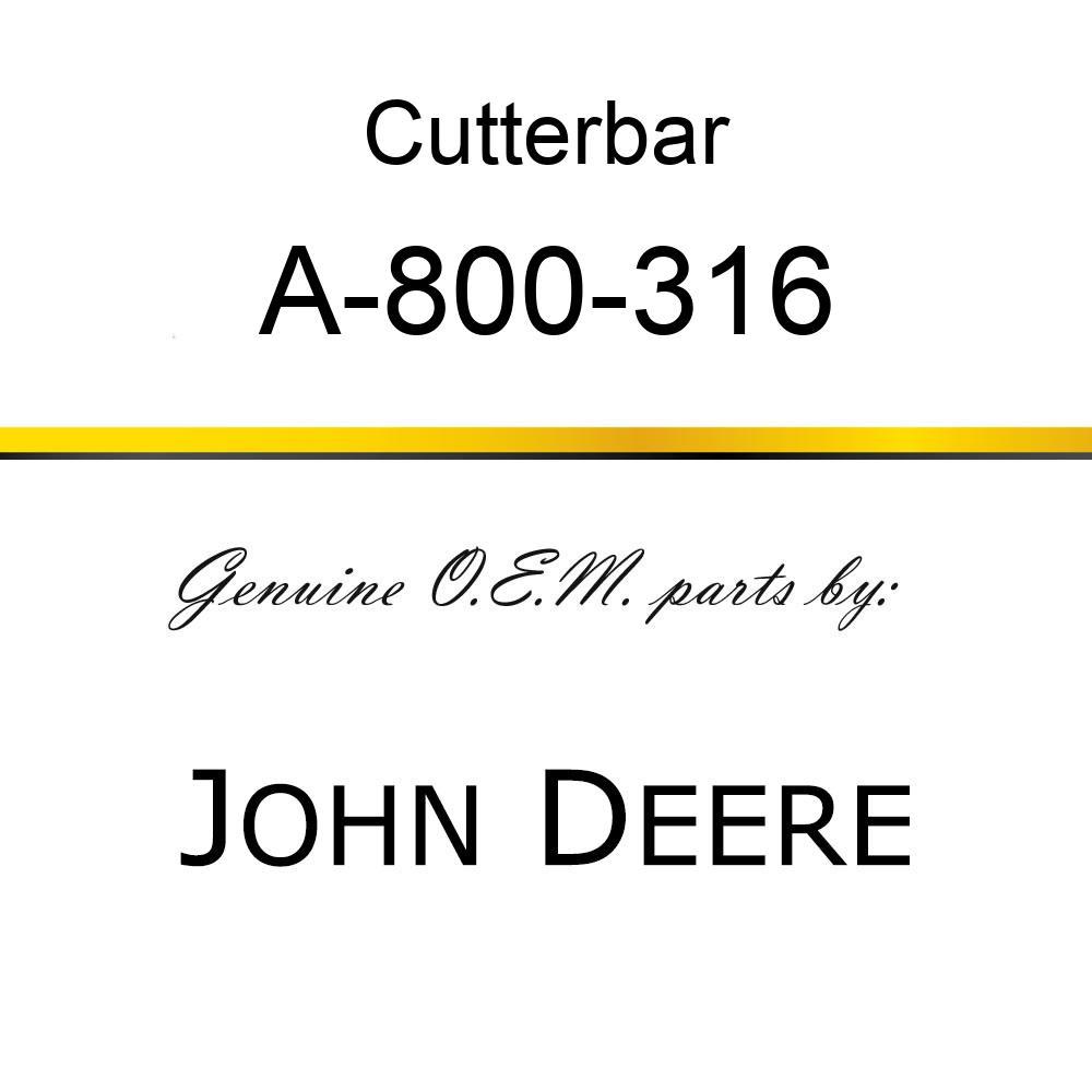 Cutterbar - SICKEL ASSY A-800-316