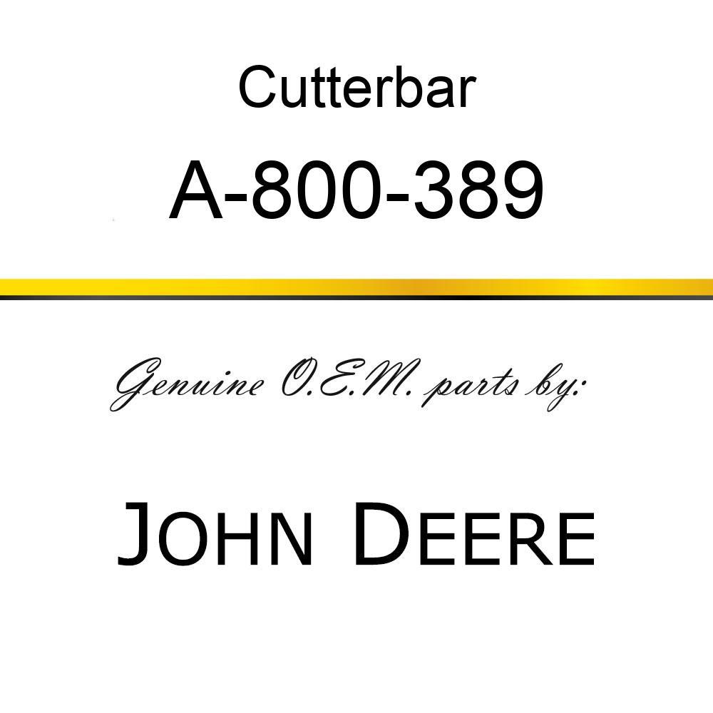 Cutterbar - SICKEL ASSY A-800-389