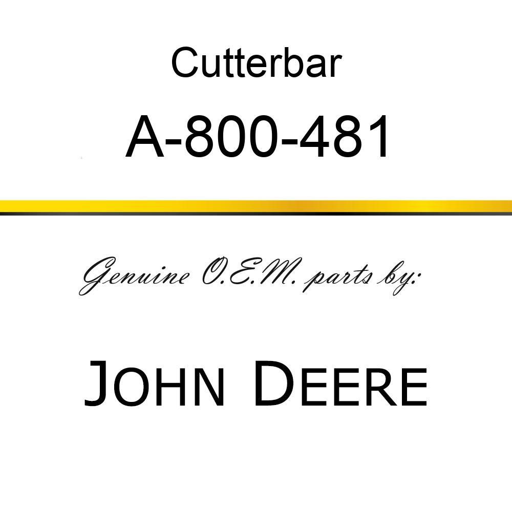 Cutterbar - SICKEL ASSY A-800-481