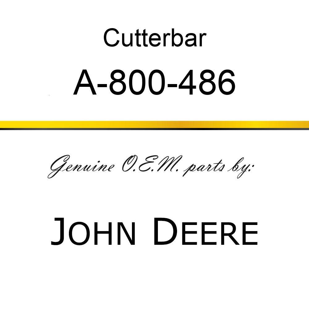 Cutterbar - SICKEL ASSY A-800-486