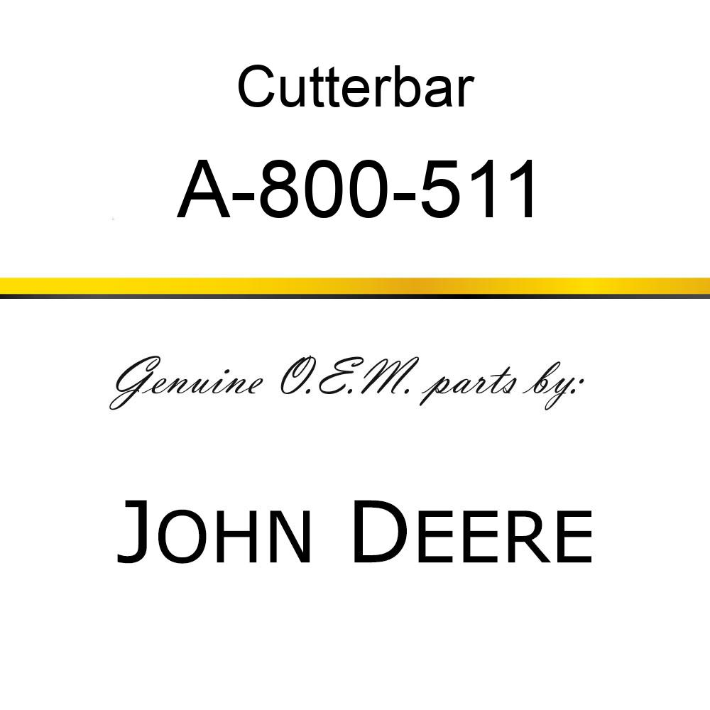 Cutterbar - SICKEL ASSY A-800-511