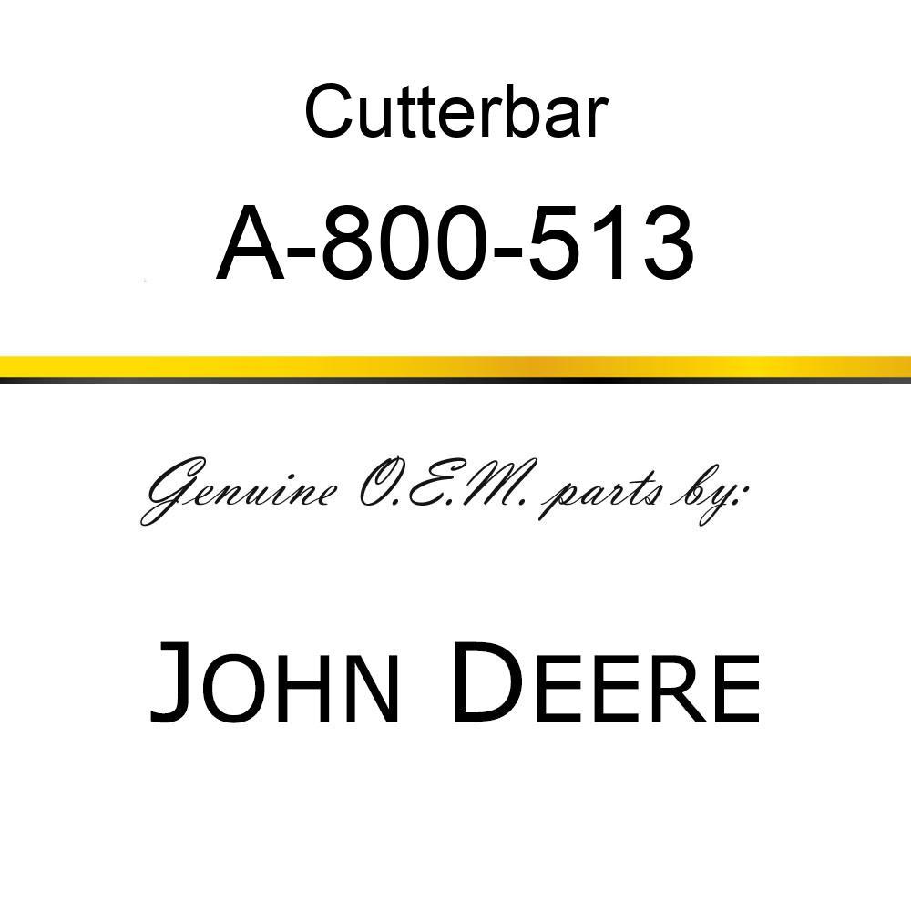 Cutterbar - SICKEL ASSY A-800-513