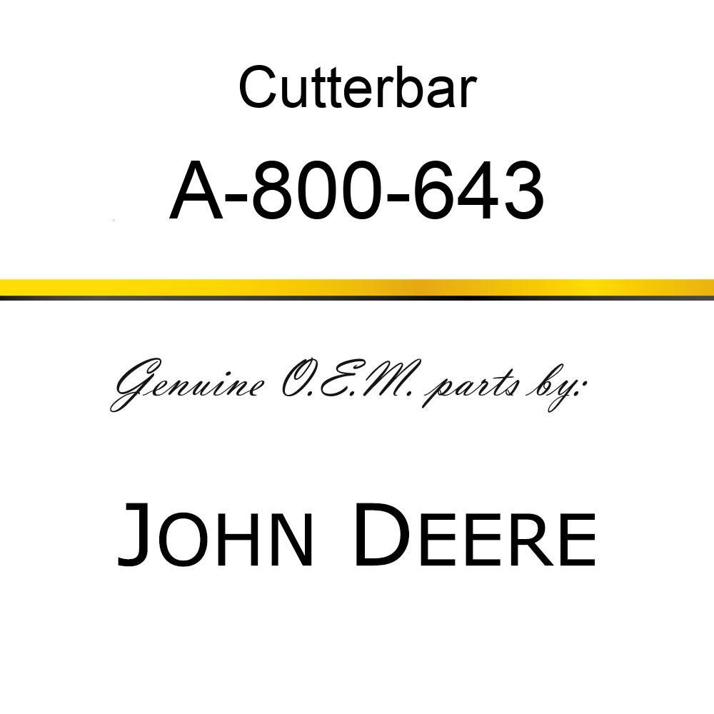 Cutterbar - SICKEL ASSY A-800-643