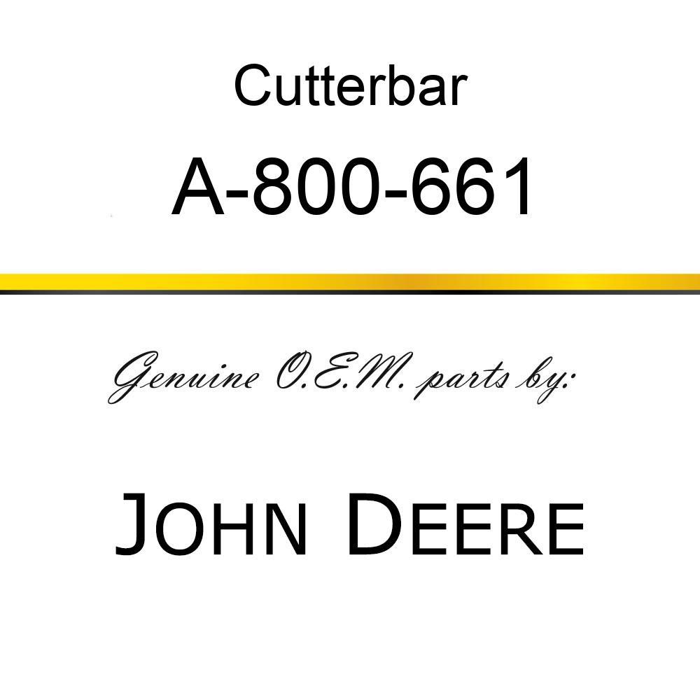 Cutterbar - SICKEL ASSY A-800-661