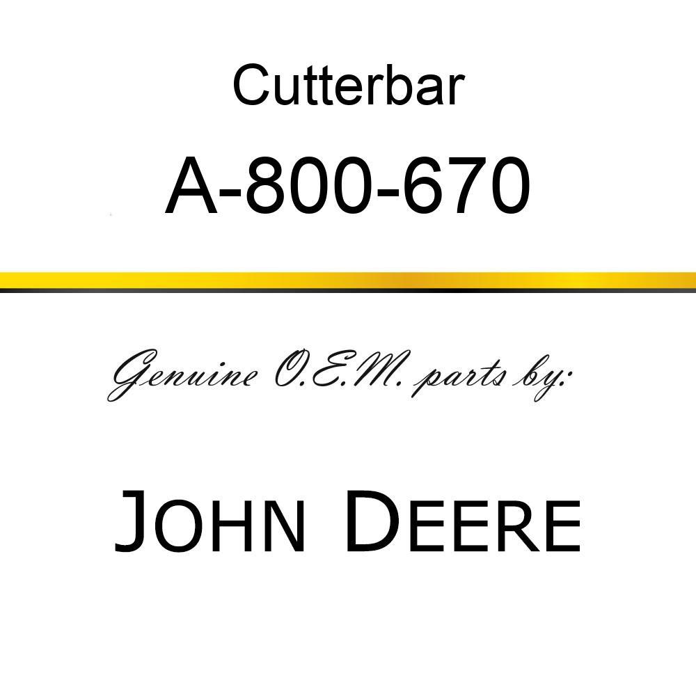 Cutterbar - SICKEL ASSY A-800-670