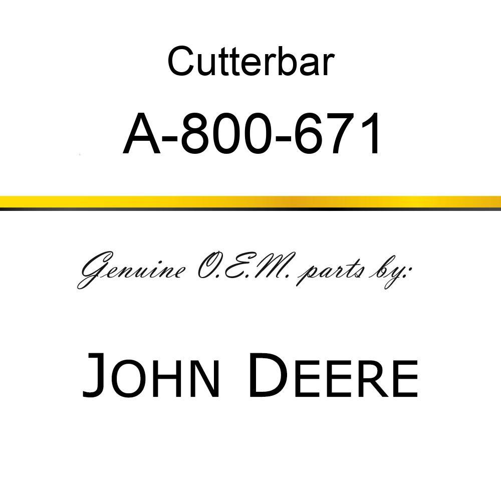 Cutterbar - SICKEL ASSY A-800-671