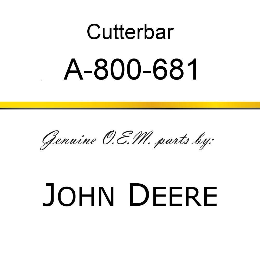 Cutterbar - SICKEL ASSY A-800-681