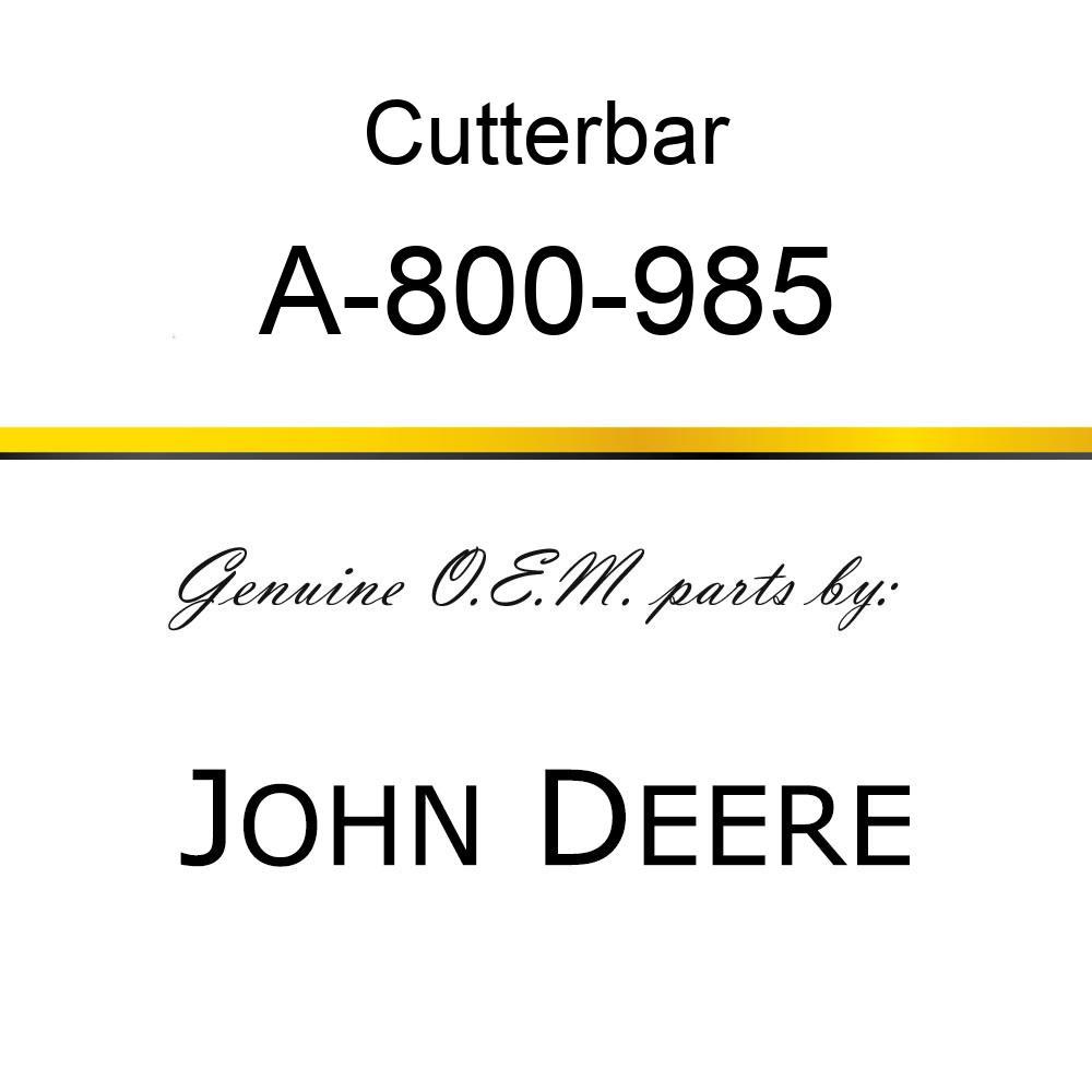 Cutterbar - SICKEL ASSY A-800-985