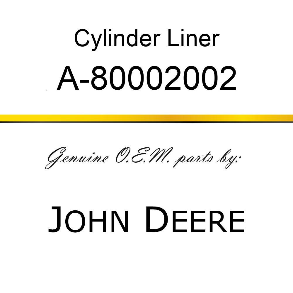 Cylinder Liner - LINER A-80002002