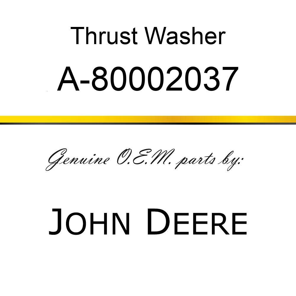 Thrust Washer - THRUST WASHER A-80002037